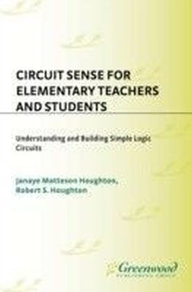 Circuit Sense for Elementary Teachers and Students