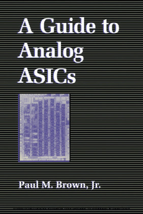 A Guide to Analog ASICs