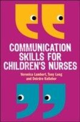 Communication Skills For Children'S Nurses