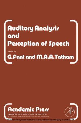 Auditory Analysis and Perception of Speech