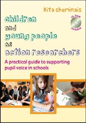 Children And Young People As Action Researchers