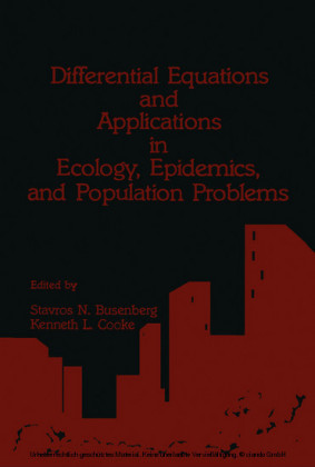 Differential Equations and Applications in Ecology, Epidemics, and Population Problems