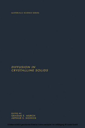 DIFFUSION IN CRYSTALLINE SOLIDS