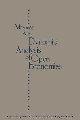 Dynamic Analysis Of Open Economies