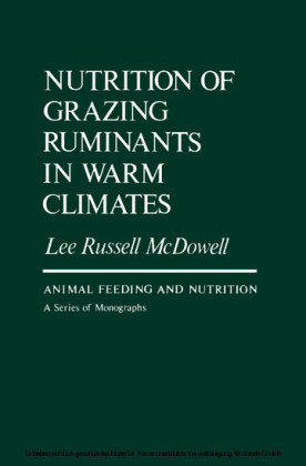 Nutrition of Grazing Ruminants in Warm Climates