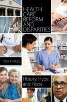 Health Care Reform and Disparities