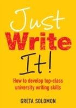 Just Write It!