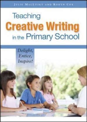 Teaching Creative Writing In The Primary School