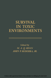 Survival In Toxic Environments