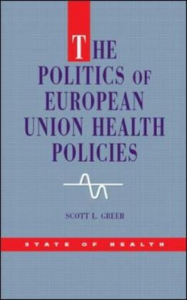 Politics Of European Union Health Policies