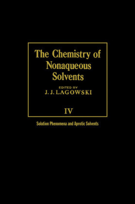 The Chemistry of Nonaqueous Solvents V4