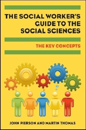 Social Worker'S Guide To The Social Sciences