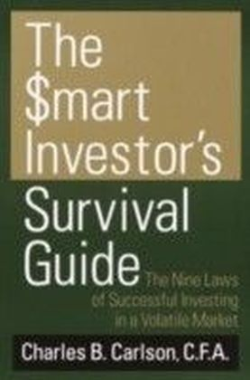 Smart Investor's Survival Guide