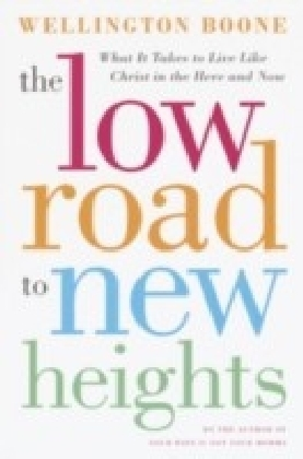 Low Road to New Heights