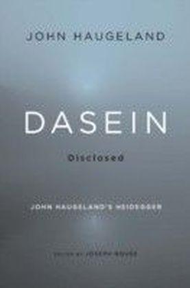 Dasein Disclosed