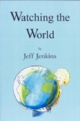Watching The World