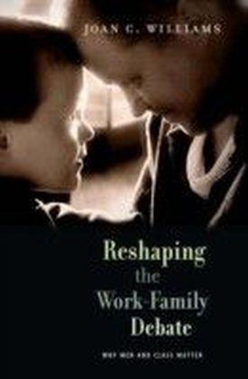 Reshaping the Work-Family Debate