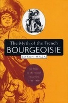 Myth of the French Bourgeoisie