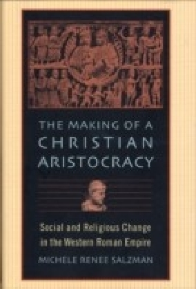 Making of a Christian Aristocracy