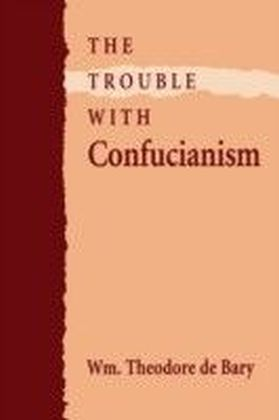 Trouble with Confucianism