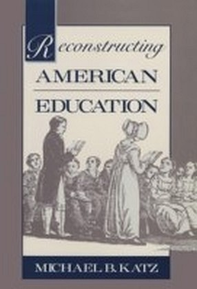 Reconstructing American Education