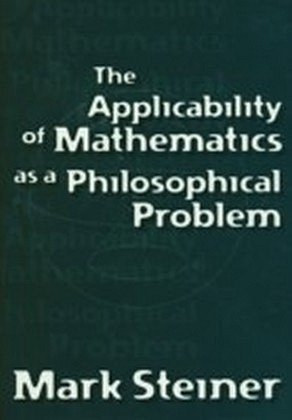 Applicability of Mathematics as a Philosophical Problem