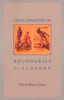 Challenging the Boundaries of Slavery