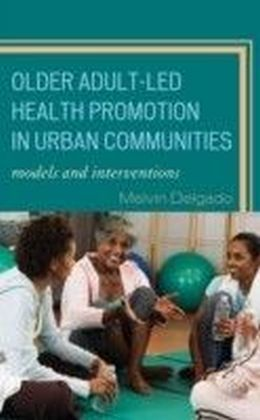 Older Adult-Led Health Promotion in Urban Communities