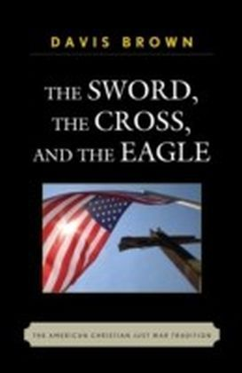 Sword, the Cross, and the Eagle