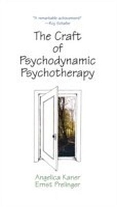 Craft of Psychodynamic Psychotherapy