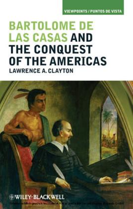 Bartolom de las Casas and the Conquest of the Americas