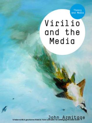 Virilio and the Media