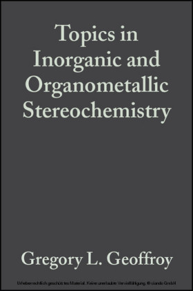 Topics in Inorganic and Organometallic Stereochemistry