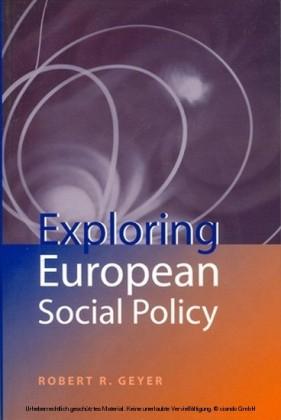 Exploring European Social Policy