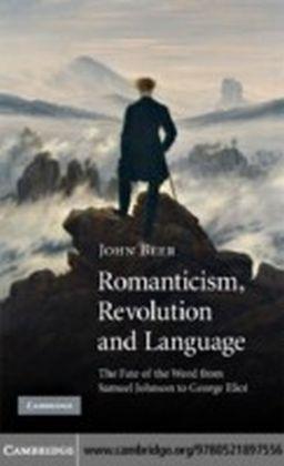 Romanticism, Revolution and Language