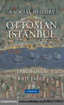 Social History of Ottoman Istanbul
