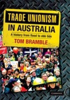 Trade Unionism in Australia