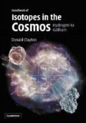 Handbook of Isotopes in the Cosmos
