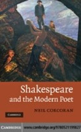 Shakespeare and the Modern Poet