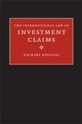 International Law of Investment Claims