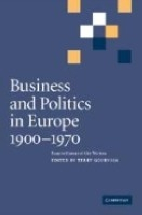 Business and Politics in Europe, 1900-1970