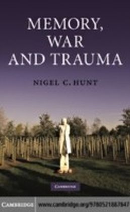 Memory, War and Trauma