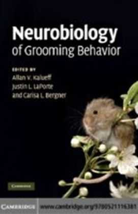 Neurobiology of Grooming Behavior