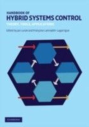 Handbook of Hybrid Systems Control