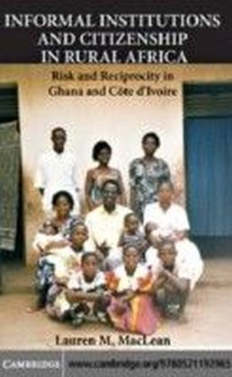 Informal Institutions and Citizenship in Rural Africa