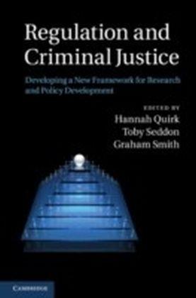 Regulation and Criminal Justice