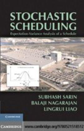 Stochastic Scheduling