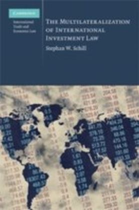 Multilateralization of International Investment Law