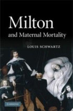 Milton and Maternal Mortality