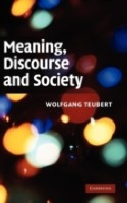 Meaning, Discourse and Society